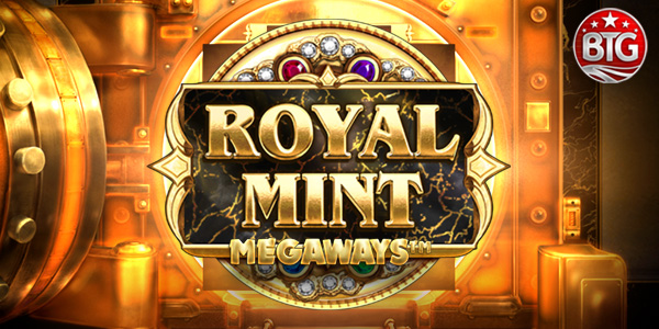 Royal Mint Megaways, exclusive pre-release