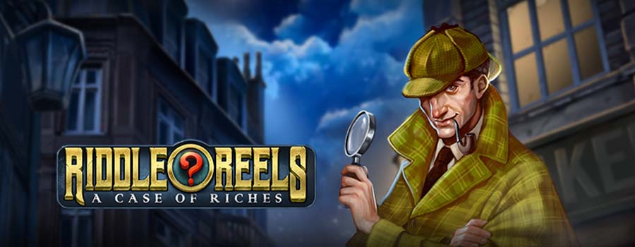 New, Riddle Reels – A Case of Riches by Play'n Go