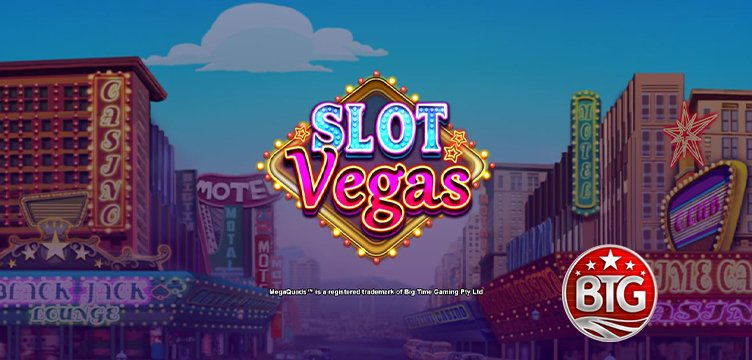 Slot Vegas Megaquads, new from Big Time Gaming