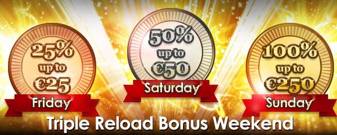 Triple Reload bonus weekend