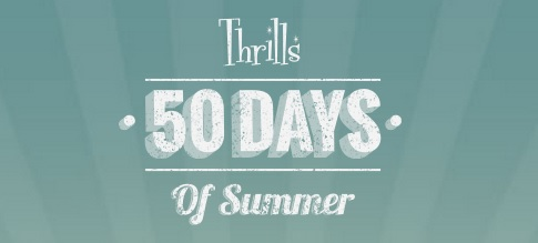 Thrills, 50 days of daily promotions