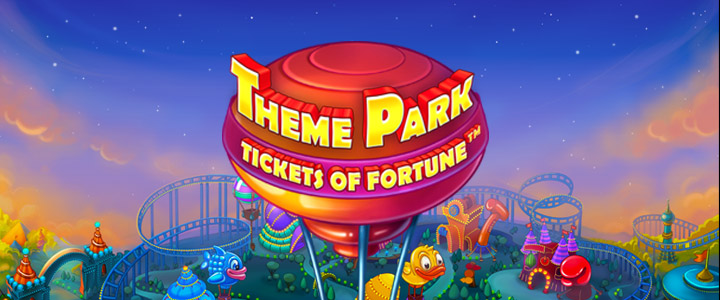 Theme Park Tickets of Fortune slot game now live