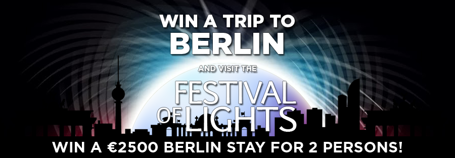 Win a trip to Berlin, Festival of Lights