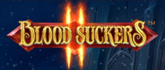 Bloodsuckers II, exclusive slot game release