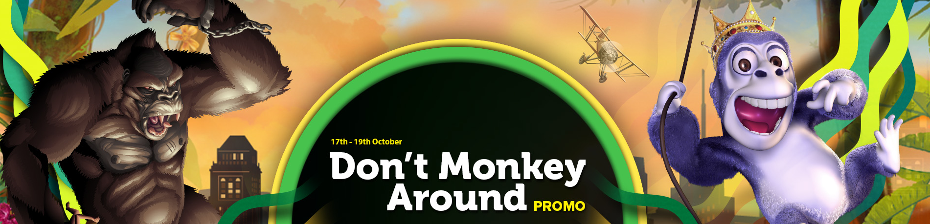 Don't Monkey Around, daily promotions