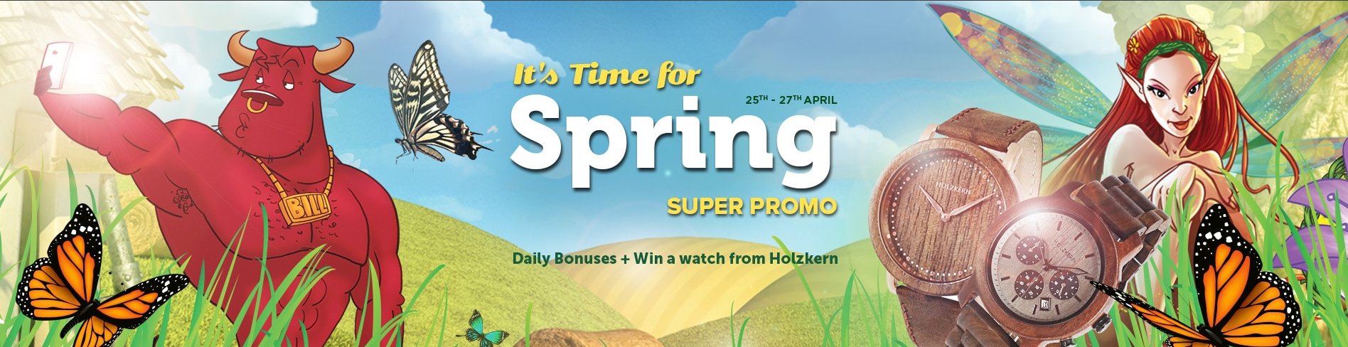 Daily bonuses and Holzkern watches