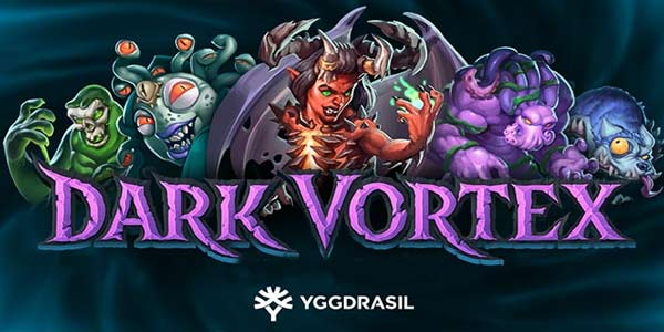 Dark Vortex, new from Yggdrasil Gaming