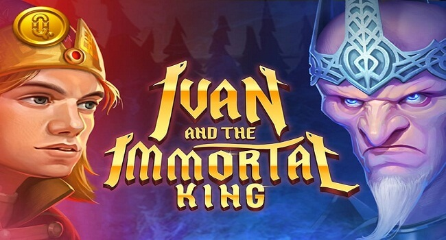 Ivan and the Immortal King, new from Quickspin