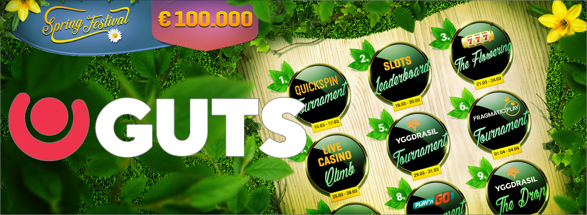 Spring Festival at Guts, €100.000 in prizes