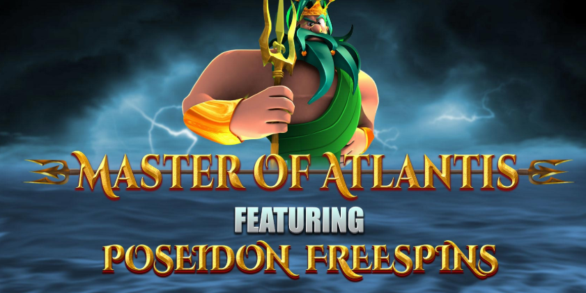 Master of Atlantis, exclusively at Casumo