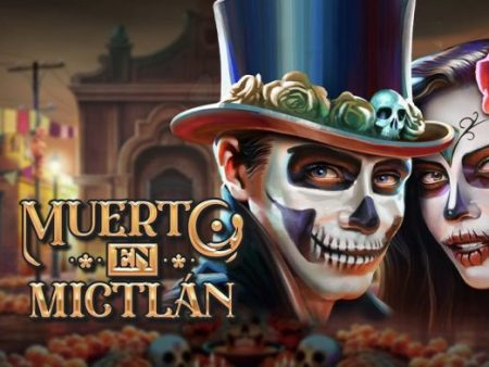 New, Muerto en Mictlán, with multilevel free spins